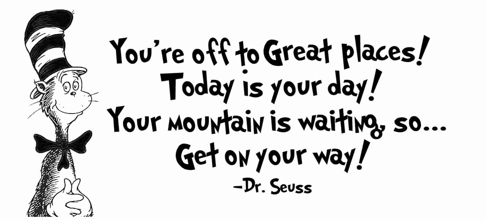 Dr. Seuss quote with Cat in the Hat image